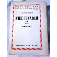 Middlemarch - George Eliot - Librairie Plon - 1951