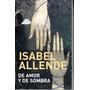 Isabel Allende: De Amor Y De Sombras