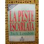 La Peste Escarlata - Jack London