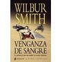 Venganza De Sangre - Wilbur Smith - Mercado Pago - Envios