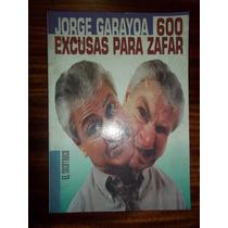 Garayoa 600 Excusas Para Zafar Tolosa 9 Y 530