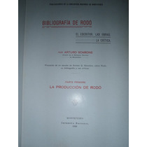 Bibliografia De Jose Enrique Rodo - Arturo Scarone