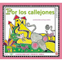 Por Los Callejones