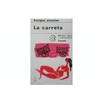 La Carreta, De Enrique Amorin