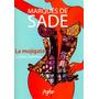 La Mojigata Y Otros Cuentos - Marqués De Sade