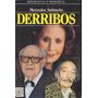 Derribos - Mercedes Salisachs