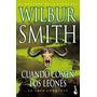 Cuando Comen Los Leones - Smith Wilbur - Ed. Booket