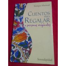 691 Libro Cuentos Para Regalar Enrique Mariscal