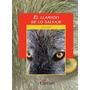 El Llamado De Lo Salvaje - Jack London - Cantaro