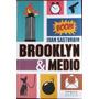 Brooklyn & Medio - Sasturain, Juan - Sudamericana - 2013