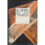 Libro El Signo De Los Tiempos - M. Ordoñez - Nueva Narrativa
