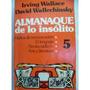 Almanaque De Lo Insolito Tomo 5 Irving Wallace Wallechinsky