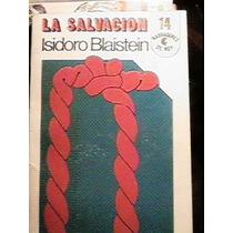 Isidoro Blaisten - La Salvación - 1ª Edición