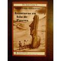 Aventuras En La Isla De Pascua - Dr. Juan Grau - 3er. Libro