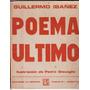 Guillermo Ibañez / Poema Último / La Ventana, Rosario