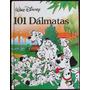 101 Dalmatas - Walt Disney - Ed. Gaviota - Tapa Dura - 1987