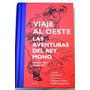 Viaje Al Oeste / Las Aventuras Del Rey Mono - Anónimo