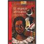 Liliana Bodoc - El Espejo Africano