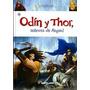 Odín Y Thor. Asgard. Santillana. Mitología Para Niños