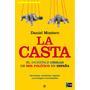 Digital/ La Casta - Daniel Montero Bejerano