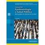 Manual De Epidemiologia Y Salud Publica Para Grados En