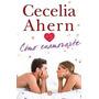 Como Enamorarte -cecilia Ahern