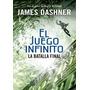 El Juego Infinito - La Batalla Final - J Dashner - Montena