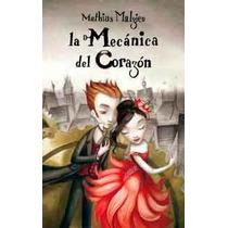 Libro Digital La Mecánica Del Corazón De Mathias Malzieu
