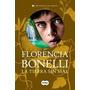 La Tierra Sin Mal Trilogia Perdon 3 Florencia Bonelli Ebook