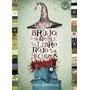 Brujo El Horrible Y El Libro Rojo De Los Hechizos Bernasconi