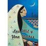 Libro Las Mil Y Una Noches. Anónimo. Ebook. Digital