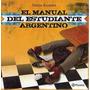 Manual Del Estudiante Argentino Mario Ruben Kostzer