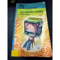 La Cámara Oculta, Silvia Schujer 1ª Edicion Alfaguara *k