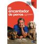 Digital/ El Encantador De Perros - César Millán & Melissa Jo