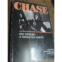 James H. Chase. Sin Dinero A Ninguna Parte.