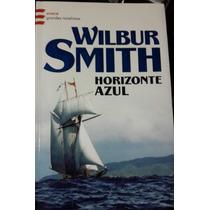 Libro Horizonte Azul Wilbur Smith-primera Edición-emecé