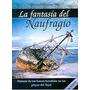 La Fantasía Del Naufragio. Adriana Silvia Pisani