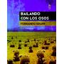 Bailando Con Los Osos - Fernando Frapp - 17grises Editora
