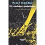 Peter Handke / El Vendedor Ambulante