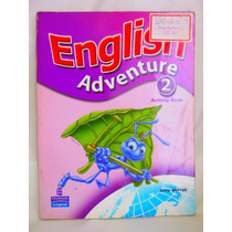English Adventure 2 Activity Book By Anne Worrall Ed.longman