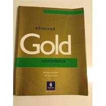 Advanced Gold Coursebook - Longman