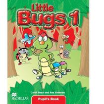 Little Bugs 1 (pupils Book)