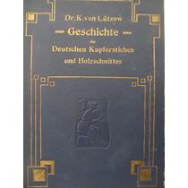 Libreriaweb Geschichte Des Deutschen Kupferstiches