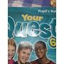Libro Inglés Your Quest 6 Macmilliam Libro Del Estidiante