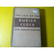 Libro Ingles The Case Of The Buried Clock E. Stanley Gardner