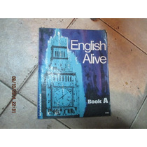 English Alive - Book A - Edit. Kapelusz