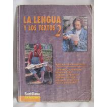 La Lengua Y Los Textos 2 Por Maria Elena Rodriguez Santillan