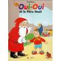Libro Oui Oui Et Le Père Noël Idioma Frances
