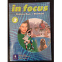 In Focus 2 Students´ Book - Workbook Pearson Longman