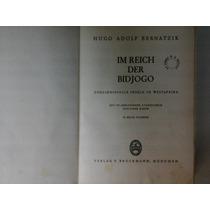 Im Reich Der Bidjogo - Hugo Adolf Bernatzik